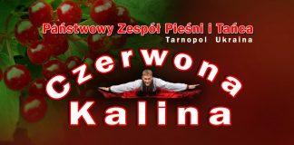 Koncert Zespołu Pieśni i Tańca z Ukrainy Czerwona Kalina
