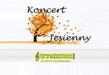 Koncert Jesienny w Państwowej Szkole Muzycznej w Międzyrzeczu