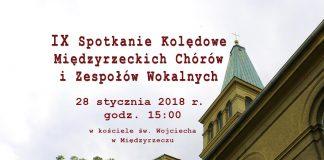 IX Spotkanie Kolędowe Międzyrzeckich Chórów i Zespołów Wokalnych