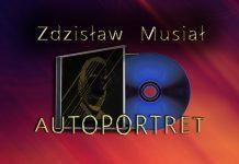 Zdzisław Musiał - AUTOPORTRET
