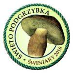 Święto Podgrzybka – Świniary 2018