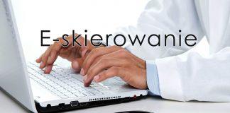 E-Skierowanie - kolejny krok w informatyzacji polskiej ochrony zdrowia