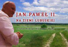 Jan Paweł II na Ziemi Lubuskiej
