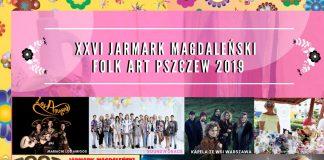 W dniach 20 - 21 lipiec w Pszczewie odbędzie się kolejny XXVI Jarmark Magdaleński.