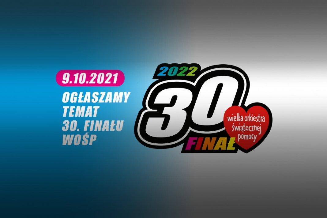 ogłoszenie celu 30 finału woŚp 000